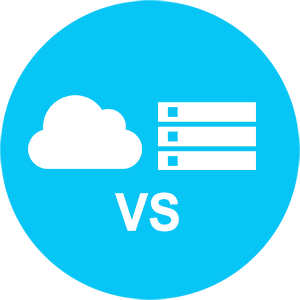 Cloud Hosted VS On Premise